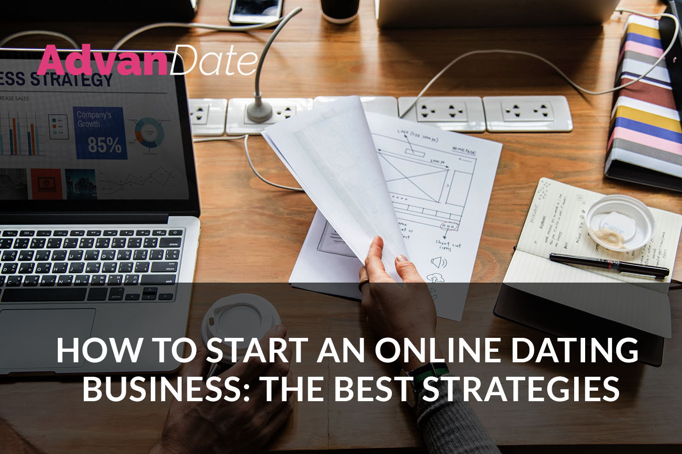 How to start an online dating business: the best strategies