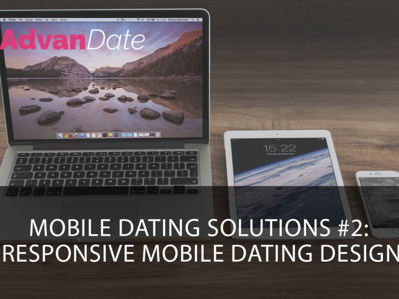 Mobile dating solutions #2: responsive mobile dating design
