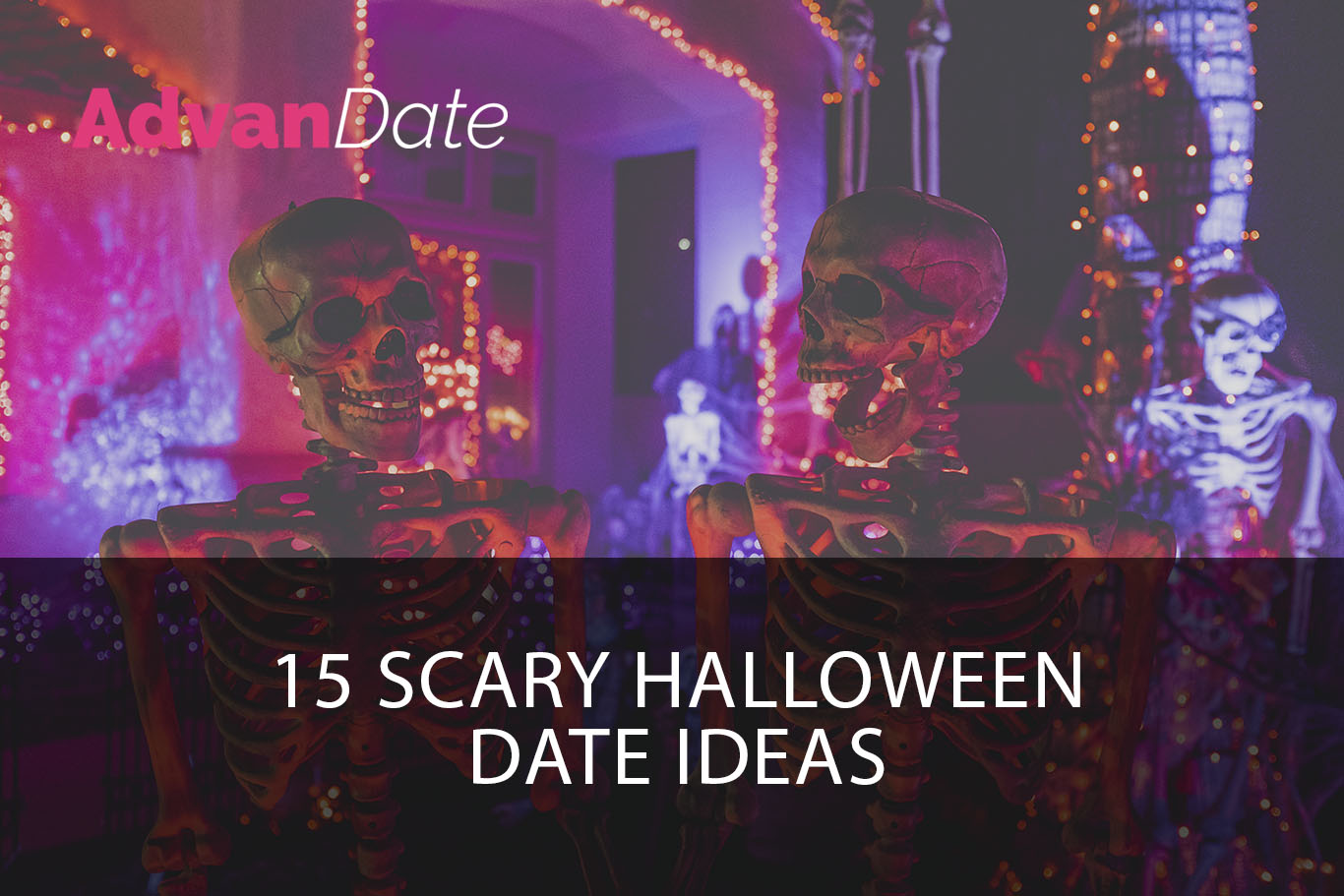 15 Scary Halloween Date ideas