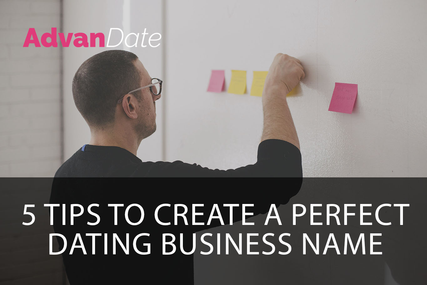 5 tips to create a perfect dating business name
