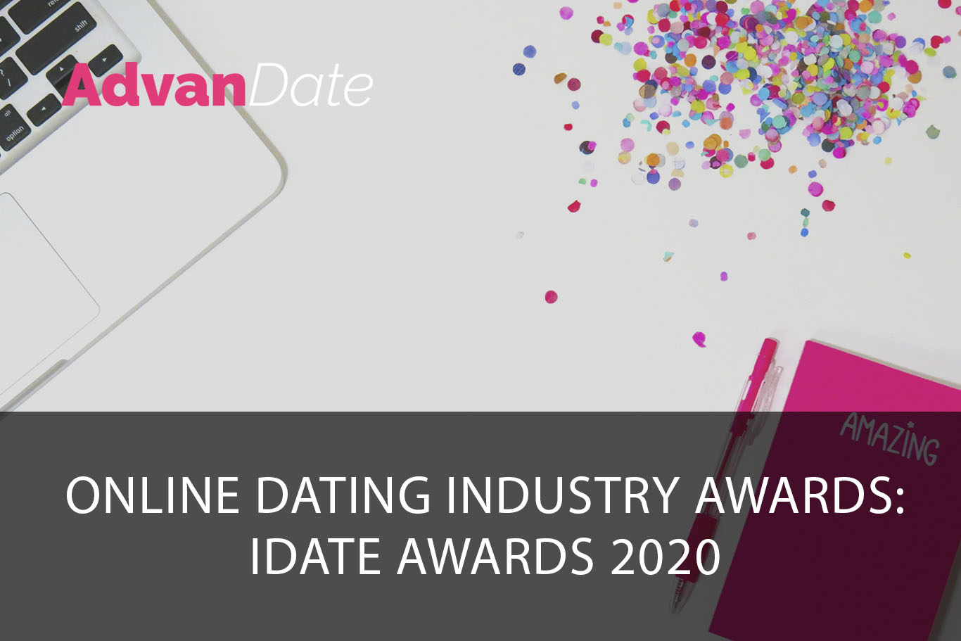 Online dating industry awards – iDate Awards 2020