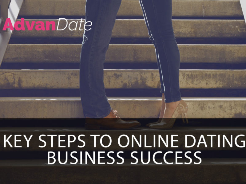 Key steps to online dating business success