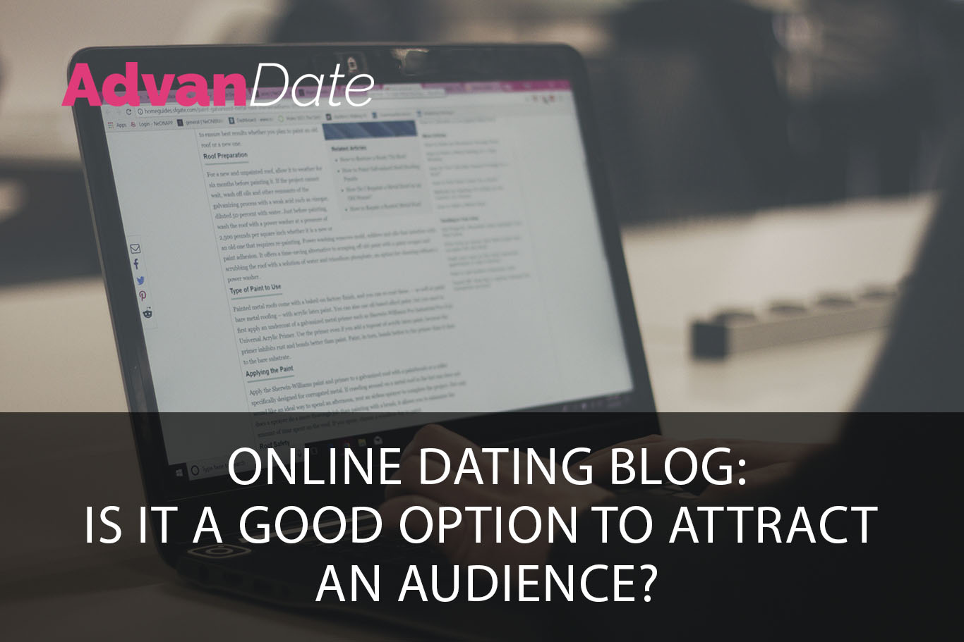 Online Dating Blog: is it a good option to attract an audience?