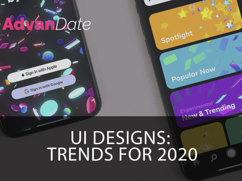 UI Designs: Trends for 2020