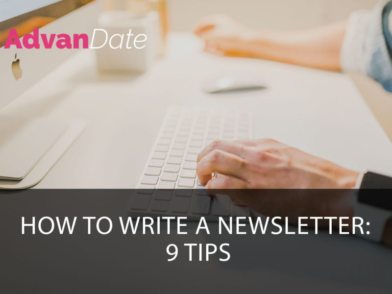 How to write a newsletter: 9 tips